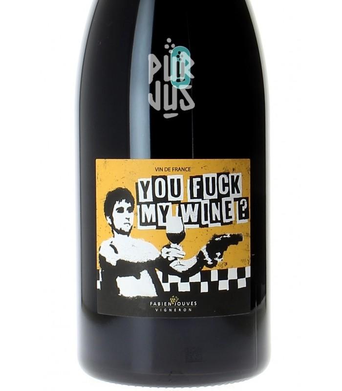 You Fuck My Wine - 2018 - Fabien Jouves - Magnum
