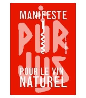 Manifeste pour le vin naturel - Antonin Iommi-Amunategui