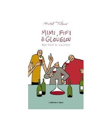 Mimi, Fifi & Glouglou - Michel Tolmer