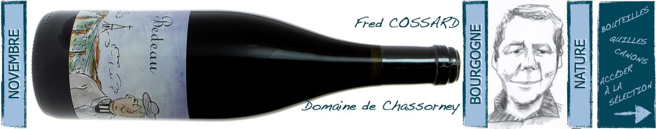 fred cossard - domaine de Chassorney