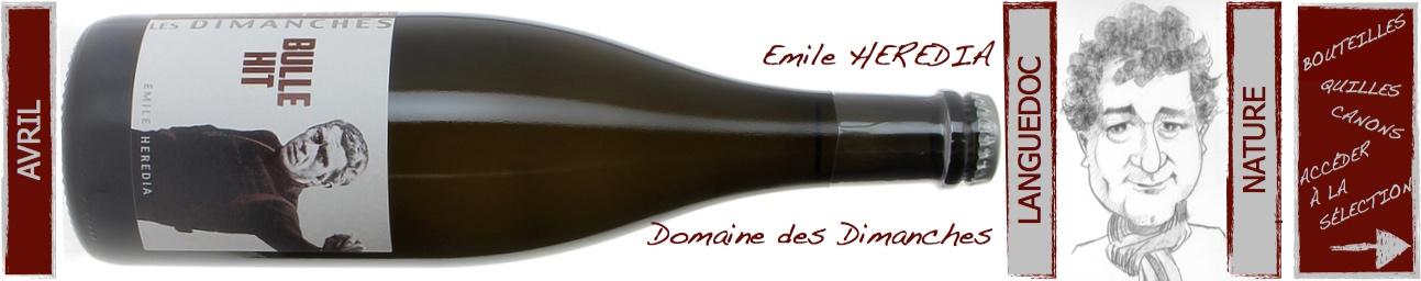 Emile Hérédia - Domaine des Dimanches