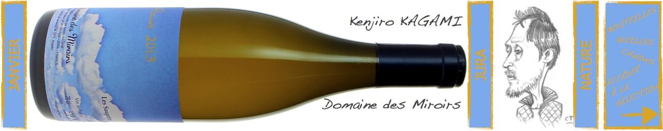 Kenjiro Kagami - Domaine des Miroirs